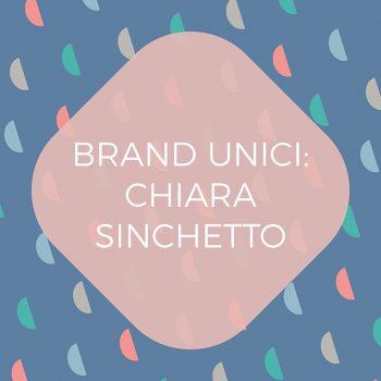 Brand unici, identità visvia per Chiara Sinchetto di Laura Calascibetta graphic designer, blog post