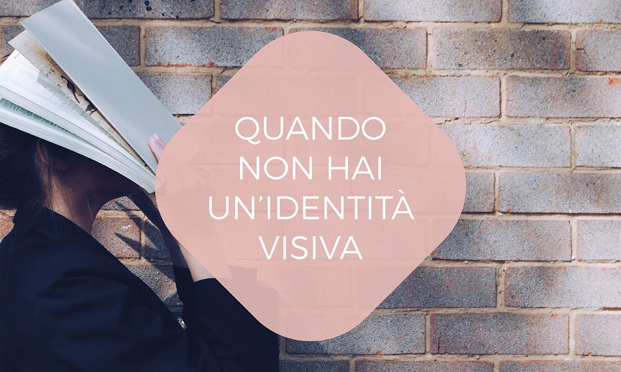 Cosa-succede-quando-non-hai-un-identità-visiva-blogpost-di-Laura-Calascibetta-graphic-designer