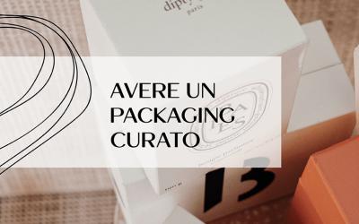 Perché avere un packaging personalizzato
