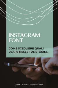 Come-scegliere-quale-font-Instagram-usare-nelle-stories-blogpost-by-laura-calascibetta