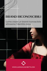 Creare-un-brand-riconoscibile-attraverso-identità-visiva-by-laura-calascibetta-graphic-designer